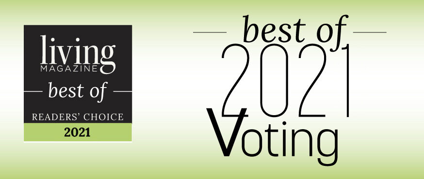"Living Magazine ""Best of"" Readers Choice 2021"